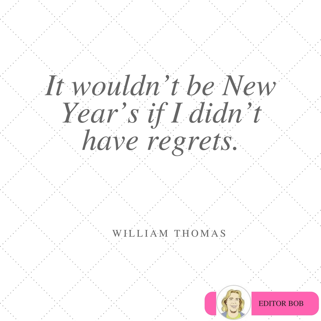 10 Awe Inspiring Quotes To Start Your New Year With Editor Bobs Blog